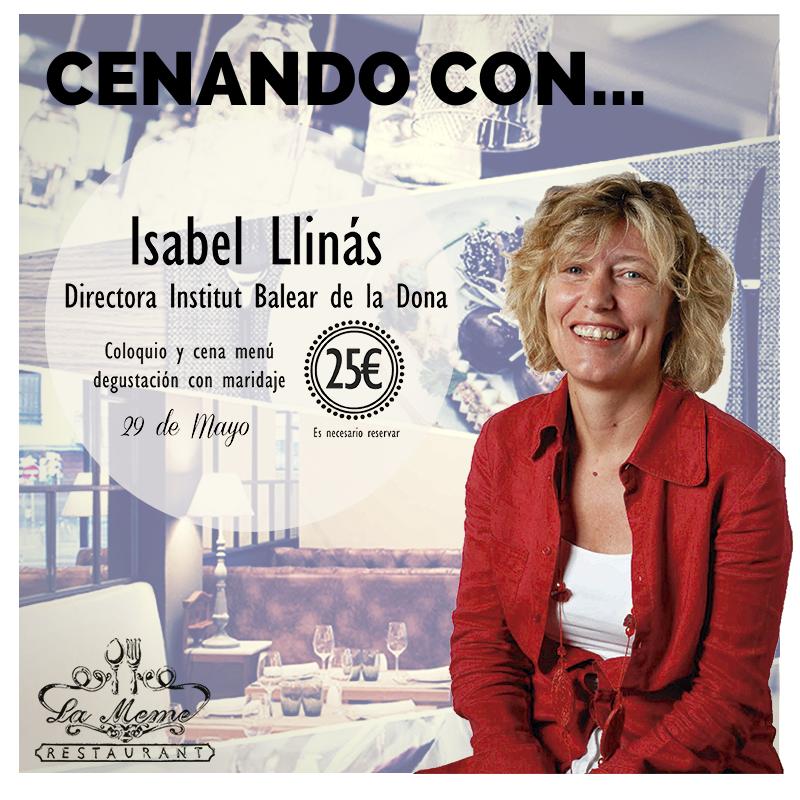 Jueves 29 de mayo, #cenandocon Isabel Llinás