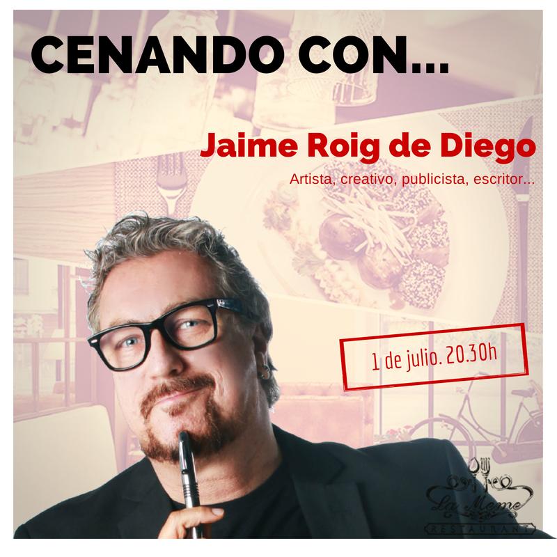 #cenandocon Jaime Roig de Diego